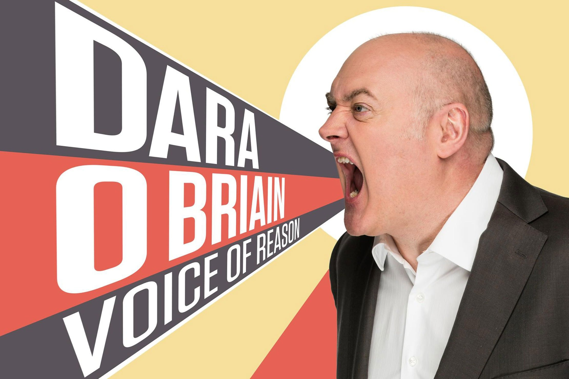 DADA O BRIAIN'S FIVE STAR HIT VOICE OF REASON COMES TO LONDON THIS WEEK