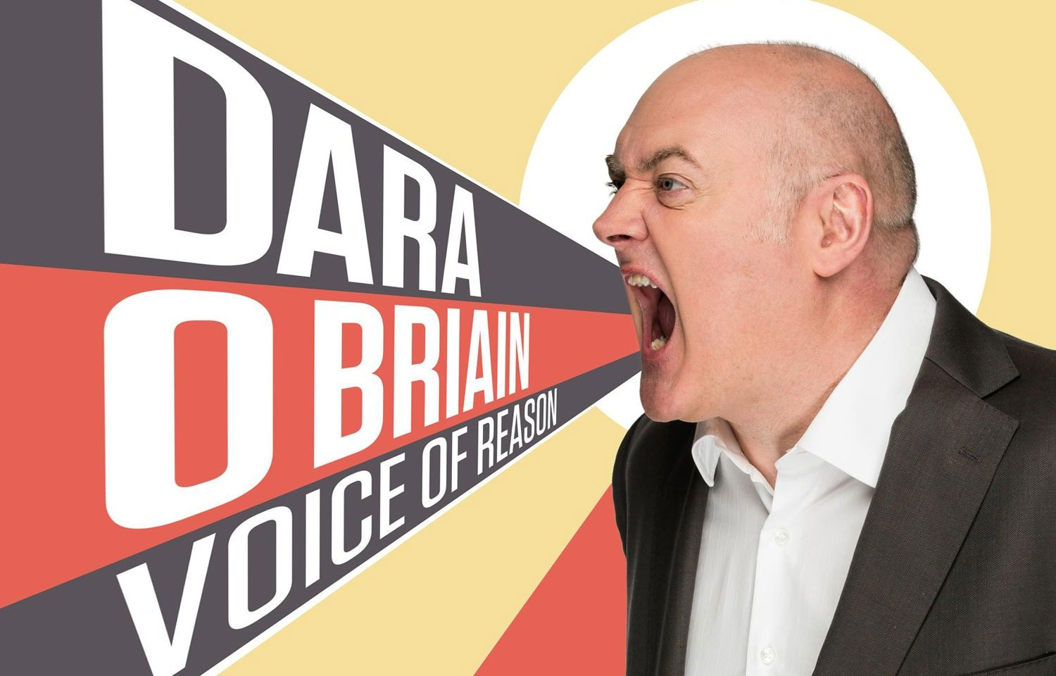 DARA O BRIAIN'S VOICE OF REASON TOUR EXTENDED INTO SPRING 2019