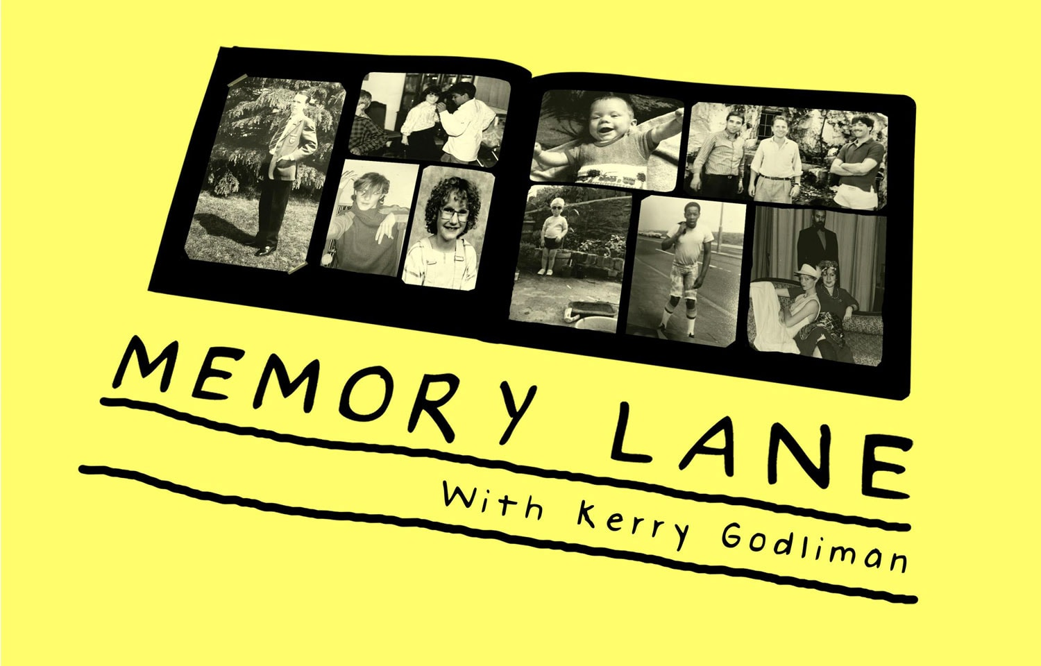 KERRY GODLIMAN'S NEW PODCAST MEMORY LANE OUT NOW ON ENTALE