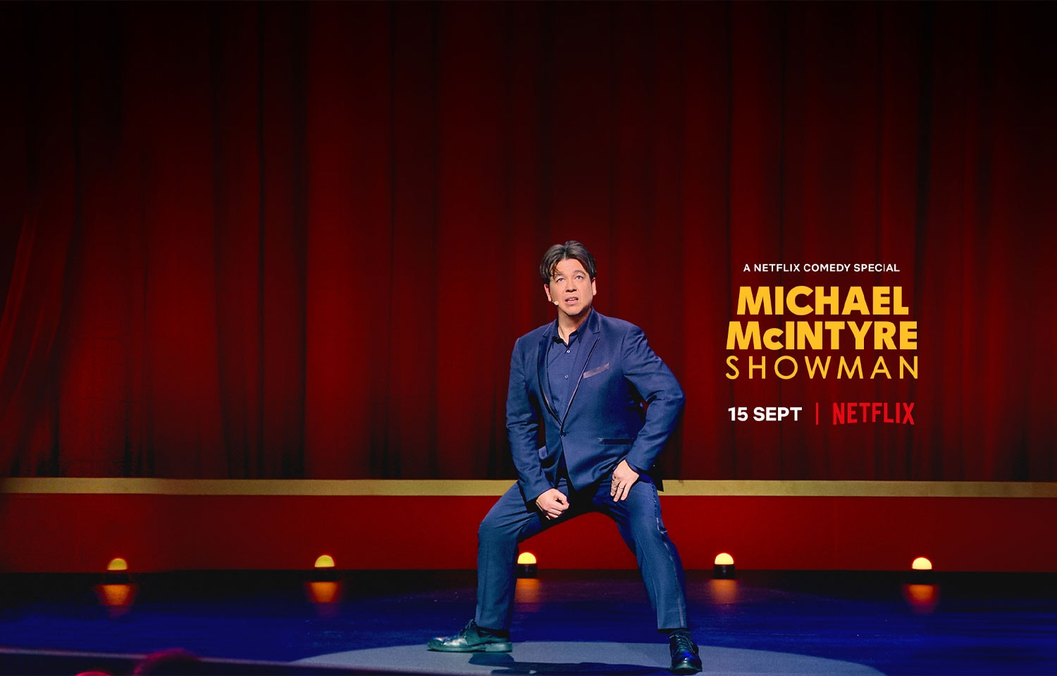 MICHAEL MCINTYRE'S SHOWMAN IS COMING TO NETFLIX ON TUESDAY 15TH SEPTEMBER