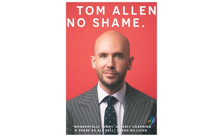 TOM ALLEN'S NEW BOOK NO SHAME IS AVAILABLE NOW