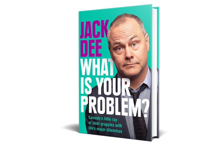 COVER REVEALED FOR JACK DEE'S NEW BOOK WHAT IS YOUR PROBLEM?